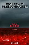 Das Meer: Roman (German Edition)