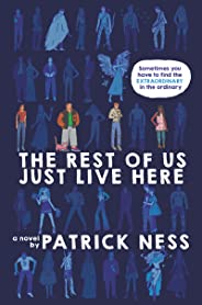 The Rest of Us Just Live Here (English Edition)