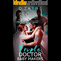Triple Doctor Baby Makers (BBW Love in Quadrangle Book 0)