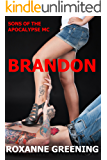 Brandon: The Son's Of The Apocalypse MC