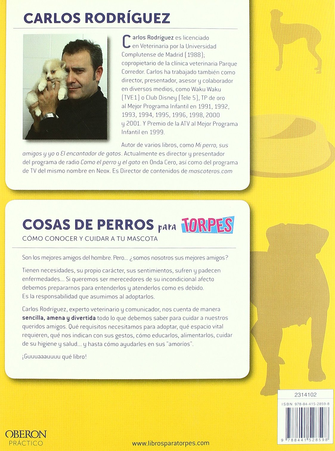 Cosas de perros para torpes / Dogs for Dummies (Spanish Edition): Carlos Rodriguez: 9788441528598: Amazon.com: Books