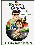 El Bosque de Copal y Mometzcopinqui