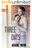 Three Days (Friends Book 2)