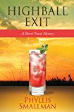 Highball Exit (A Sherri Travis Mystery Book 5)