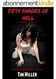 Fifty Shades of Hell: An Extreme Horror Story (English Edition)