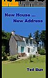 New House ... New Address