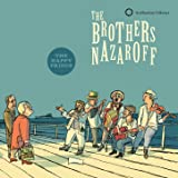 The Brothers Nazaroff: The Happy Prince