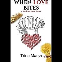 When Love Bites (English Edition)