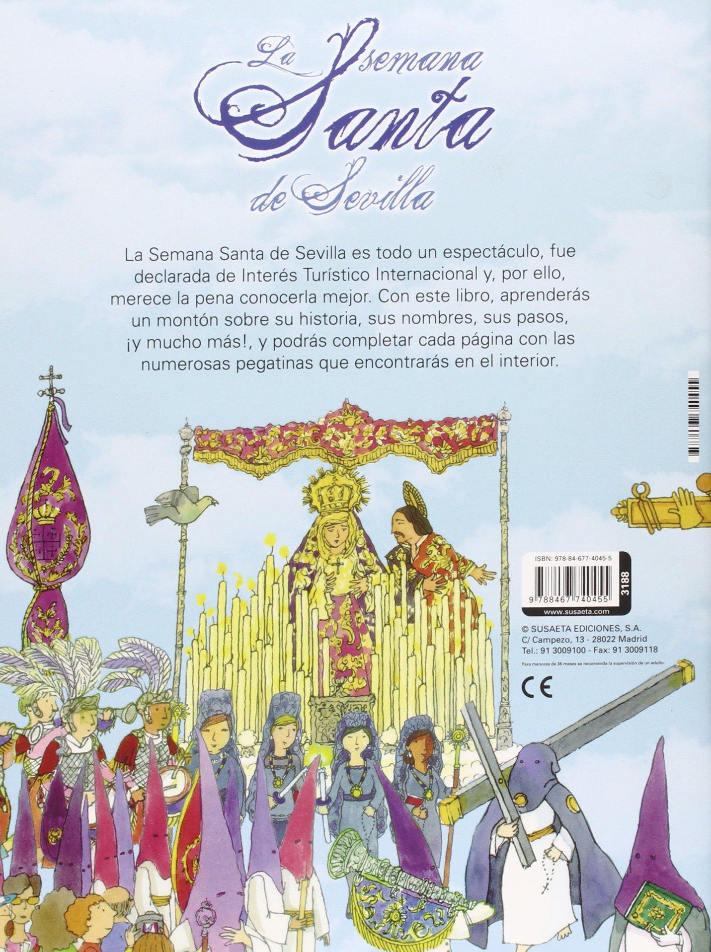 La Semana Santa de Sevilla Tradiciones con pegatinas: Amazon.es: Antonio De Benito, Rocío Martínez: Libros