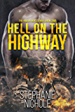 Hell on the Highway (The Raven Boys Series Book 2)