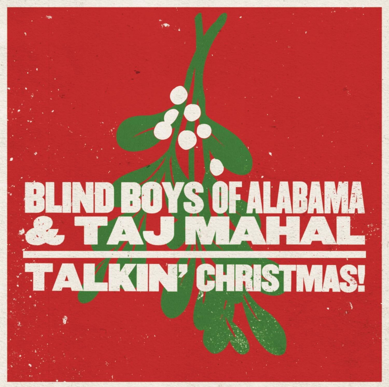 The Blind Boys of Alabama Taj Mahal Talkin Christmas