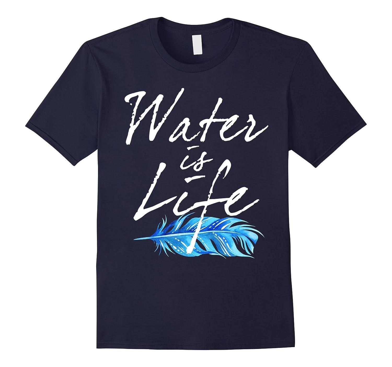 Original Water Is Life Love Water Not Oil No Pipelines Shirt-BN