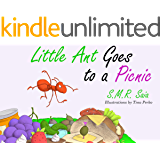 Little Ant Goes to a Picnic: (Moral: Look Before You Leap) (Little Ant Books Book 2)