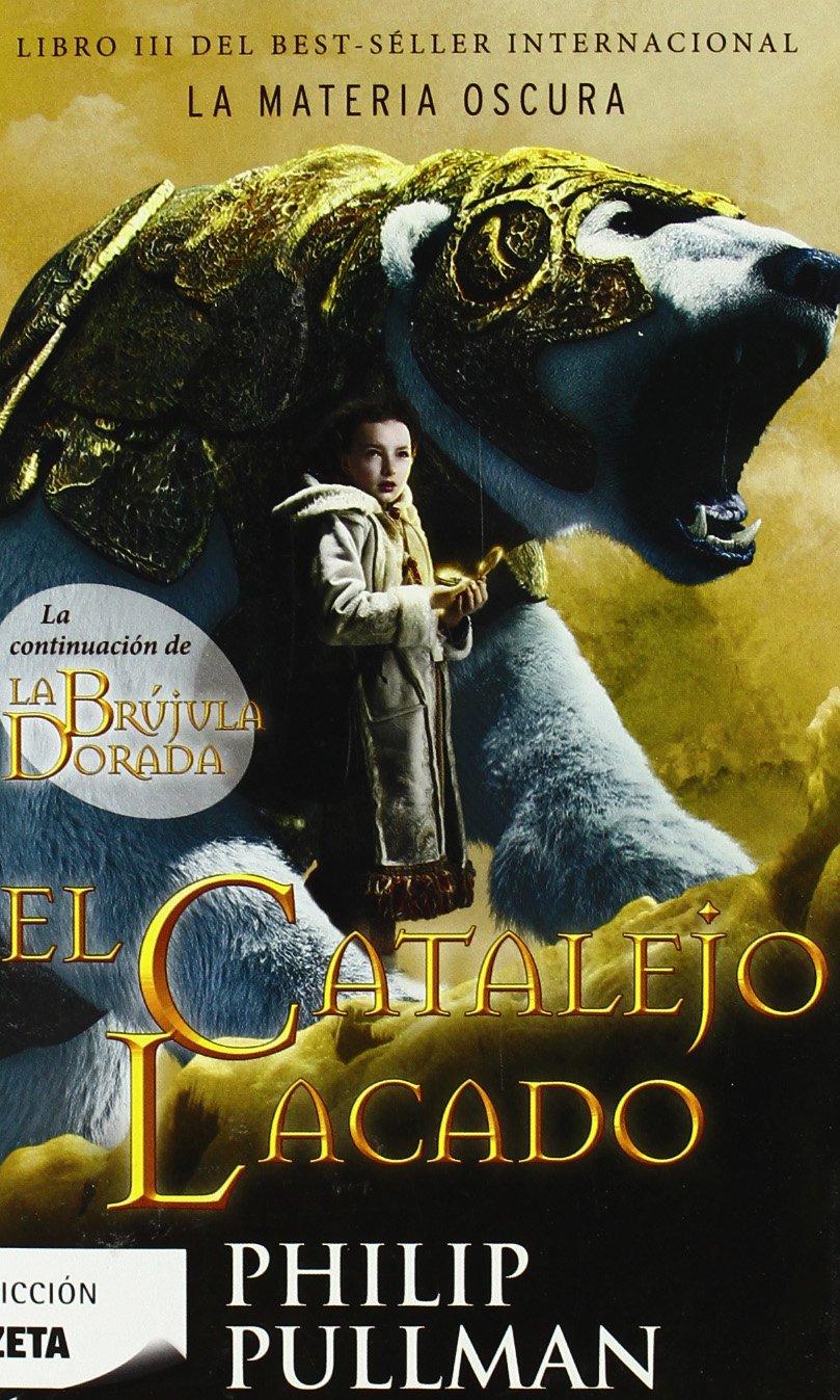 El catalejo lacado Paperback – Feb 1 2009