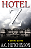 Hotel Z: A Short Story