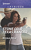 Stone Cold Texas Ranger (Harlequin Intrigue)