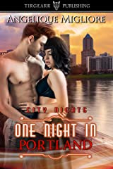 One Night in Portland: City Nights Series: #37 Kindle Edition