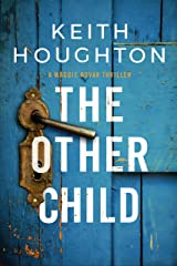 The Other Child: An irresistable crime thriller packed with breathtaking twists. (Maggie Novak Thriller Book 3) Kindle Edition
