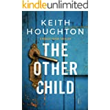 The Other Child: An irresistable crime thriller packed with breathtaking twists. (Maggie Novak Thriller Book 3) (English Edit