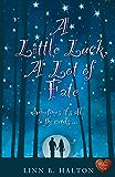A Little Luck, A Lot of Fate (When Destiny Calls Book 2)