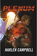 PLENUM: Love and War in Five Dimensions Kindle Edition