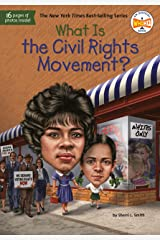 What Is the Civil Rights Movement? (What Was?) Kindle Edition