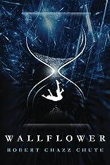 Wallflower Kindle Edition