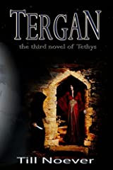 Tergan (Tethys Book 3) Kindle Edition