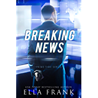 Breaking News (Prime Time Series Book 2) (English Edition)