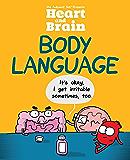 Heart and Brain: Body Language: An Awkward Yeti Collection (English Edition)