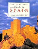 CASTLES IN SPAIN: Traveller's Guide Featuring the National Parador Inns