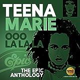 Ooo La La La: The Epic Anthology  /  Teena Marie