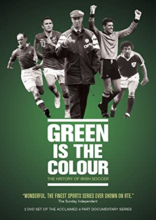 Green Is The Colour History Of Irish Football