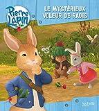 Pierre Lapin / Le mystérieux voleur de radis
