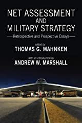Net Assessment and Military Strategy: Retrospective and Prospective Essays (Rapid Communications in Conflict & Security Series) Kindle Edition