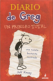 Diario de greg 1: un pringao total (Spanish Edition)
