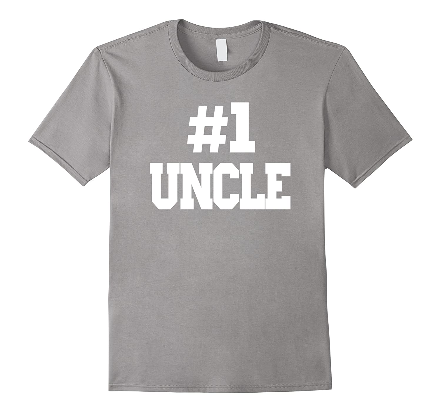 #1 Uncle T-Shirt. Number one uncle T-Shirt-TH