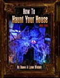 How to Haunt Your House, Book Four