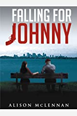 Falling For Johnny Kindle Edition