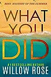 WHAT YOU DID (Eva Rae Thomas Mystery Book 2) (English Edition)