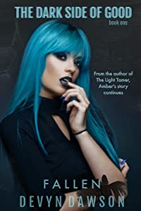 Fallen: The Dark Side (The Dark Side of Good Book 1)