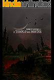 O Templo da Morte: Uma História de Passagem para a Escuridão