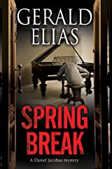 Spring Break (A Daniel Jacobus Mystery) Hardcover