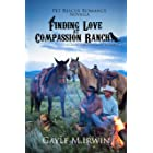 Finding Love at Compassion Ranch: A Pet Rescue Romance Novella