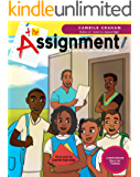 The Assignment: One group's desire to be challenged (Age 8-12)