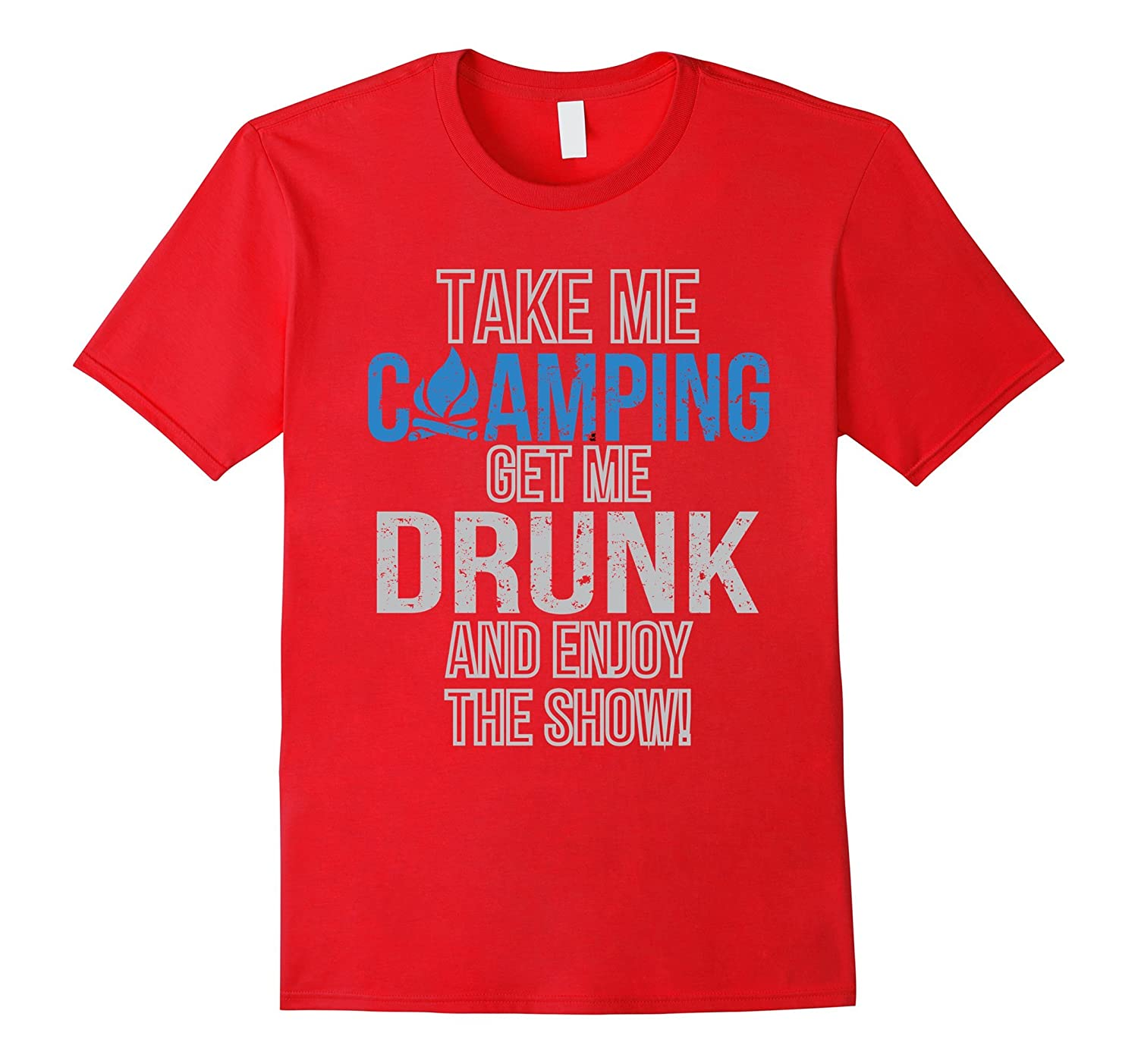 Take me camping get me drunk consider, that you