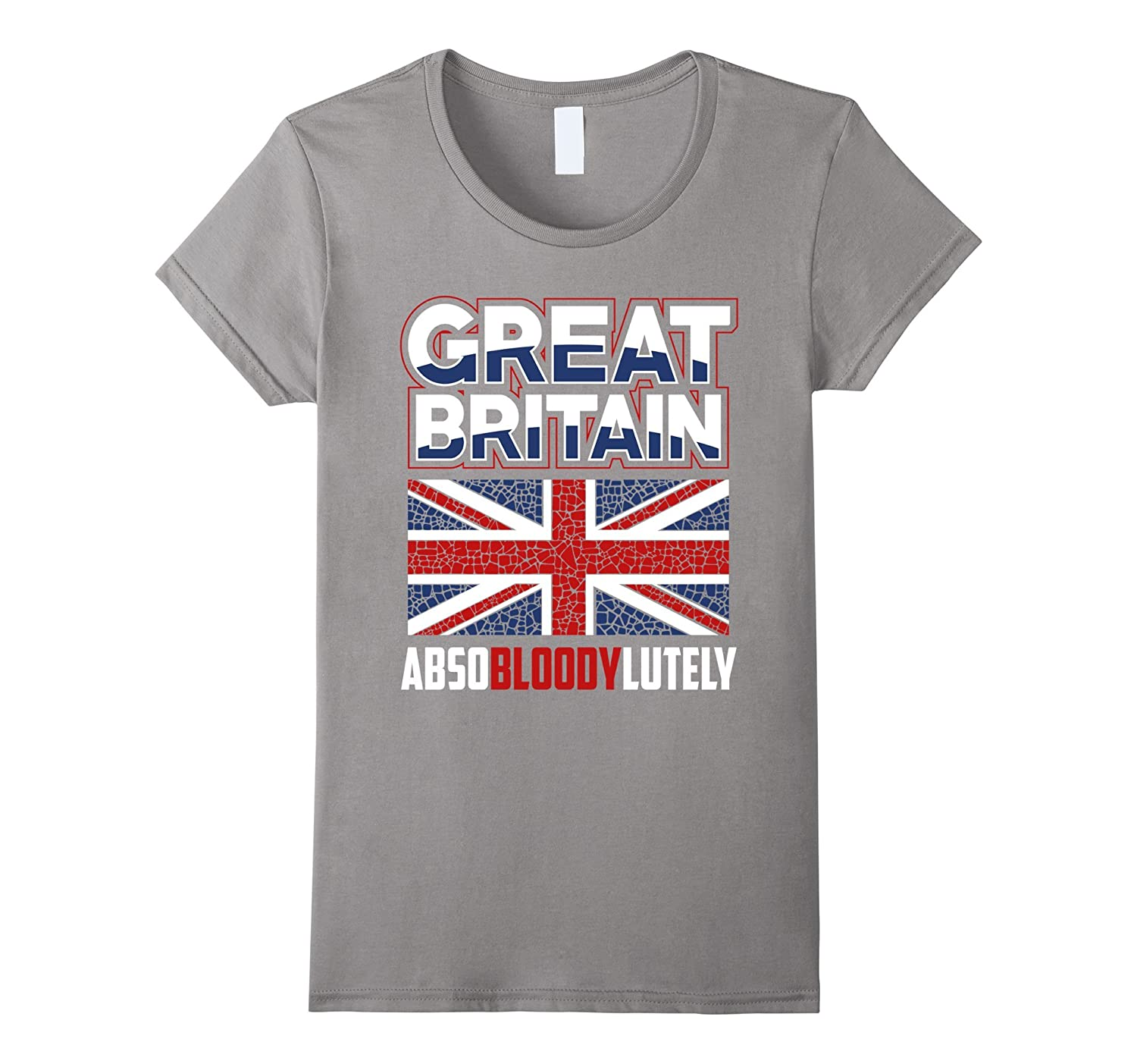 Union Jack Great Britain Absobloodylutely UK Flag T-shirt-Teevkd