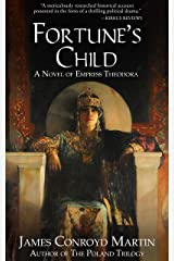 Fortune's Child: A Novel of Empress Theodora (Book 1 of 2) Kindle Edition