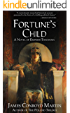 Fortune's Child: A Novel of Empress Theodora (Book 1 of 2)