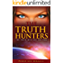 THE TRUTH HUNTERS: The Great Awakening of Humanity
